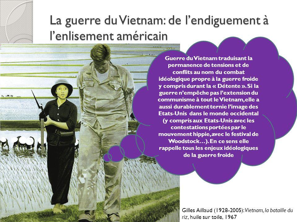 La guerre du Vietnam: de l'endiguement à l'enlisement américain