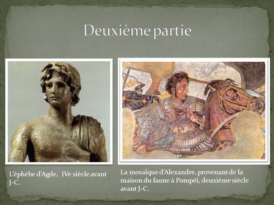 Deuxième partie La mosaïque d'Alexandre, provenant de la maison du faune à Pompéi, deuxième siècle avant J-C.