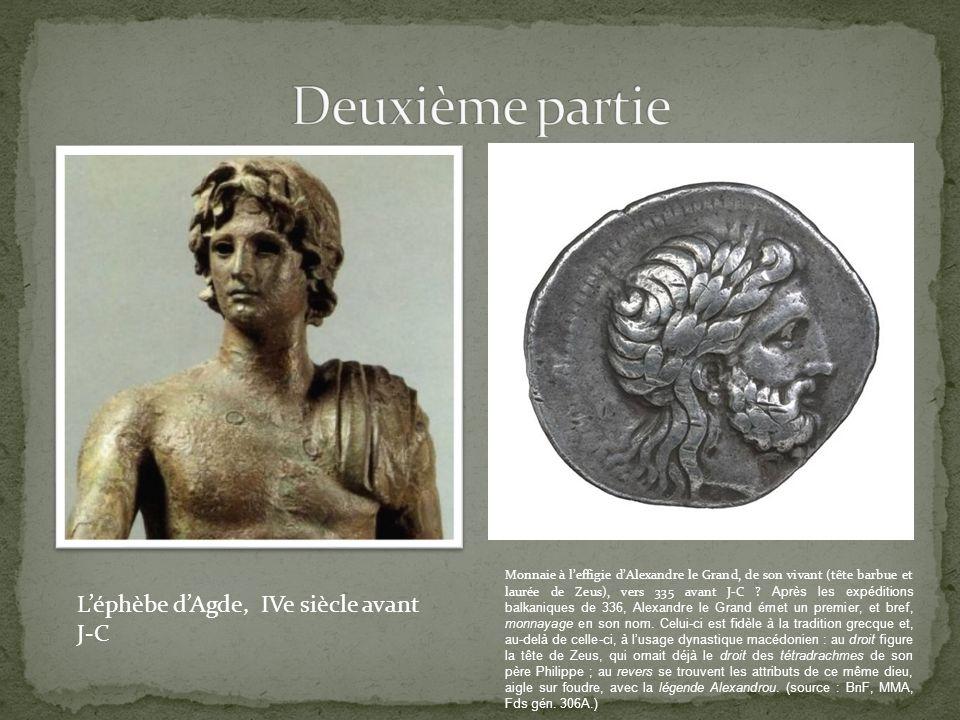 Deuxième partie L'éphèbe d'Agde, IVe siècle avant J-C