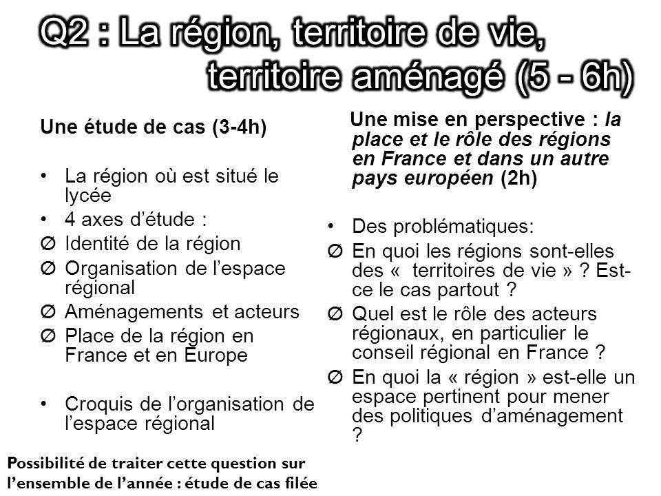 Q2 : La région, territoire de vie, territoire aménagé (5 - 6h)