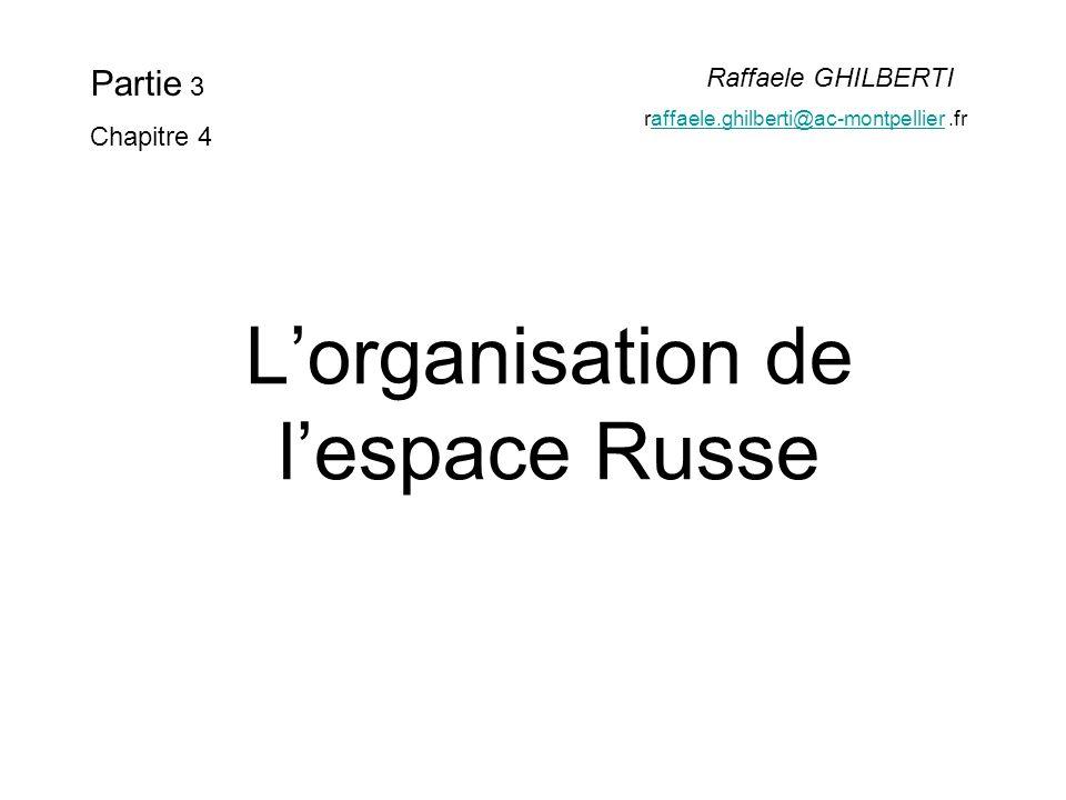 L'organisation de l'espace Russe