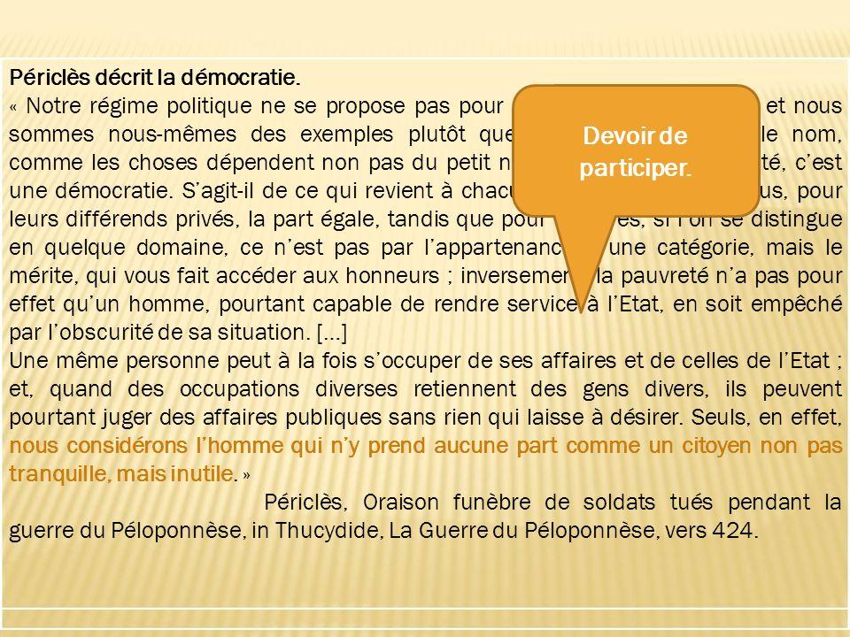 Isokrateia: égalité des pouvoirs. Isonomie: égalité devant la loi.