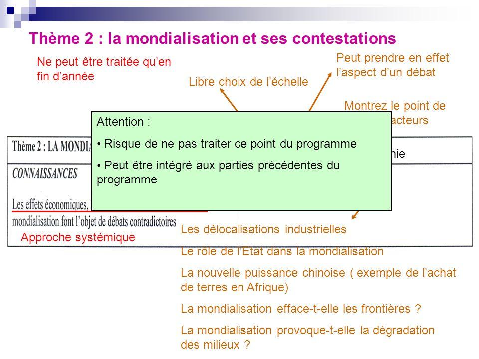 Thème 2 : la mondialisation et ses contestations