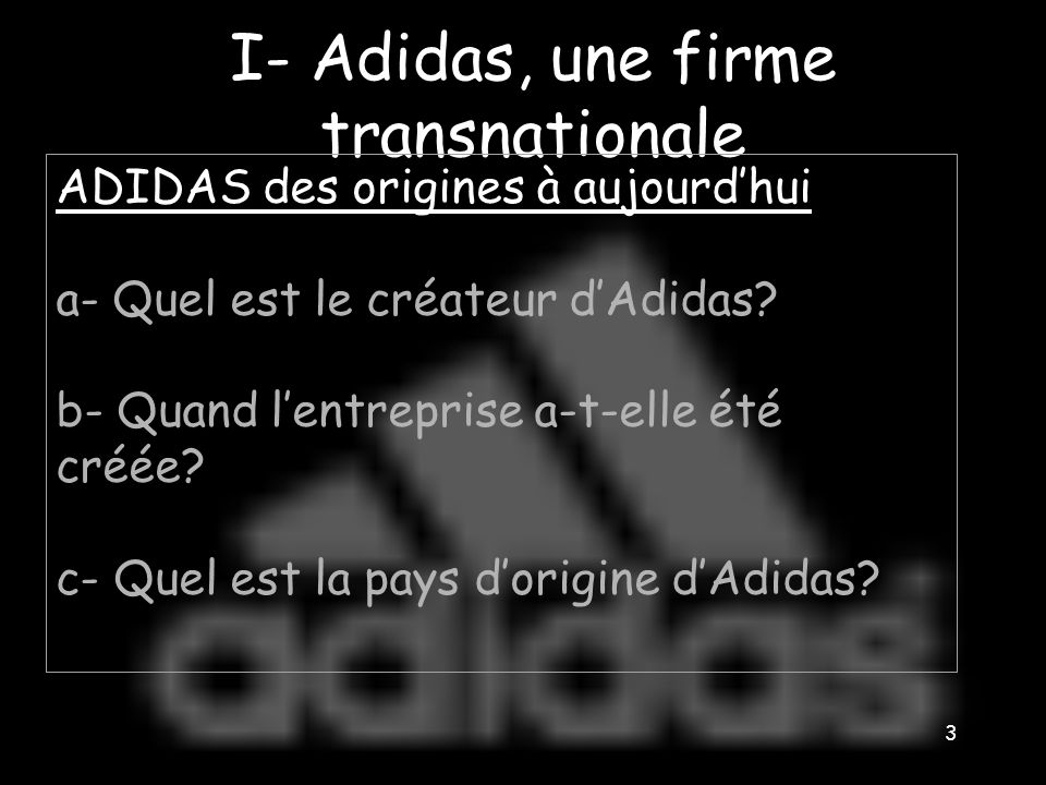 I- Adidas, une firme transnationale