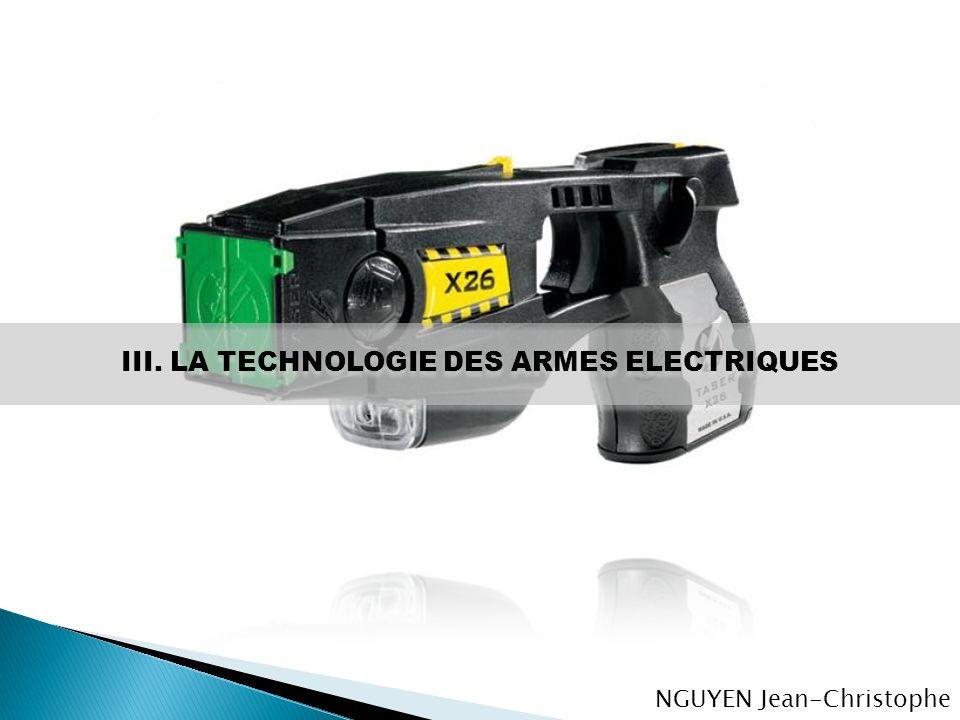 III. LA TECHNOLOGIE DES ARMES ELECTRIQUES