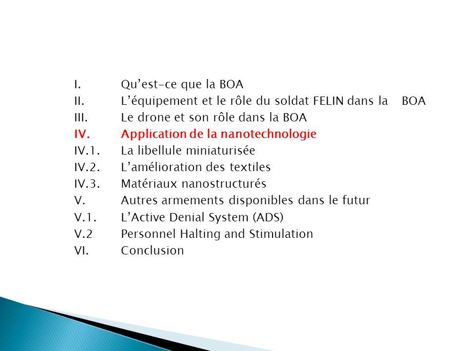 I. Qu'est-ce que la BOA II. L'équipement et le rôle du soldat FELIN dans la BOA.
