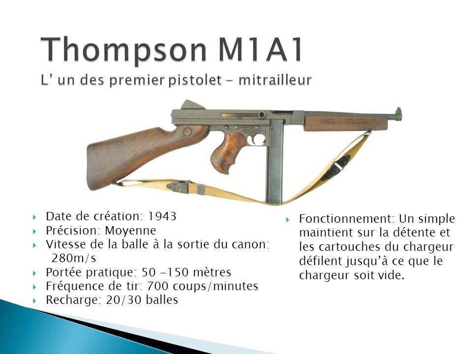 Thompson M1A1 L' un des premier pistolet - mitrailleur