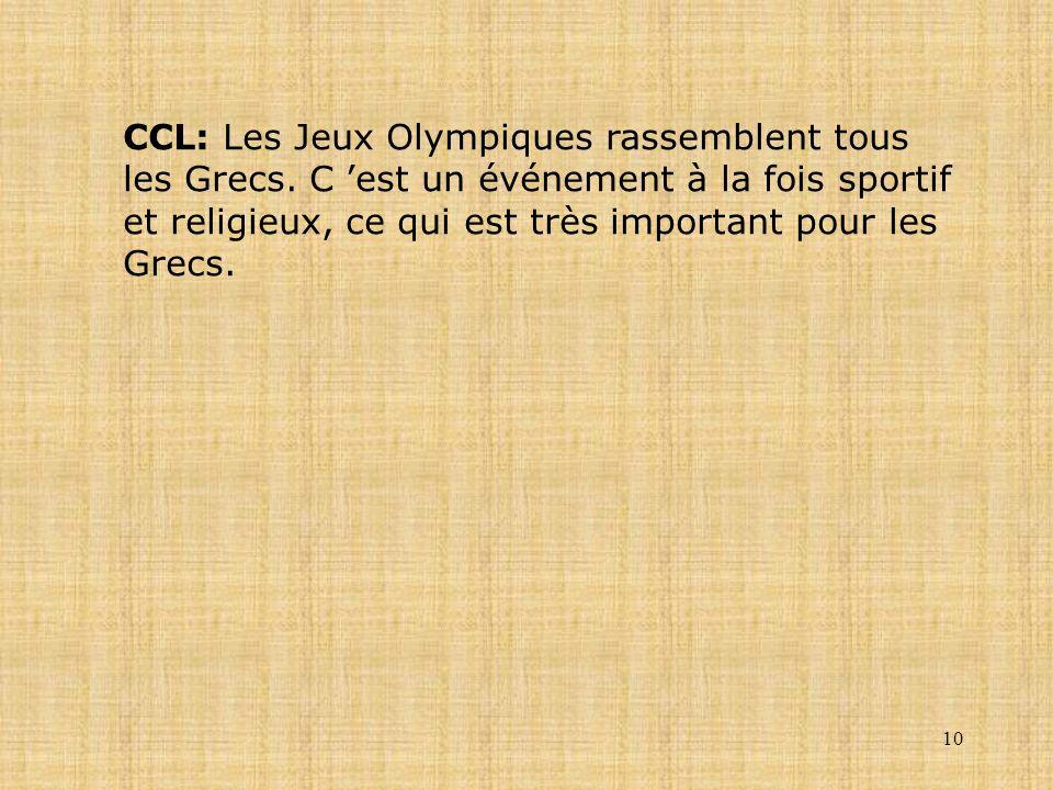 CCL: Les Jeux Olympiques rassemblent tous les Grecs