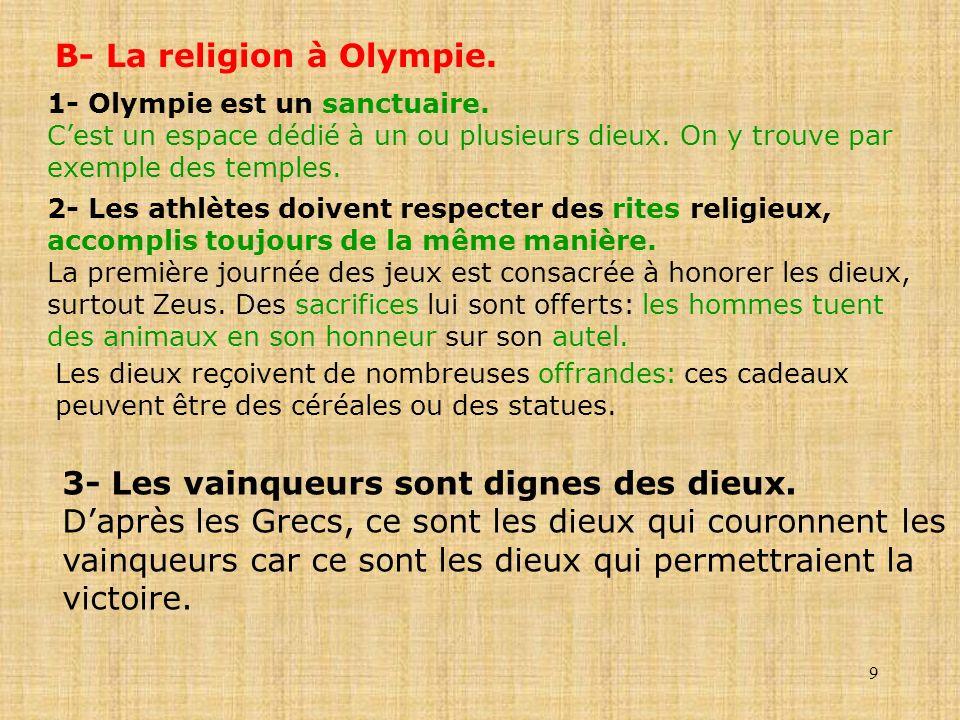 B- La religion à Olympie.