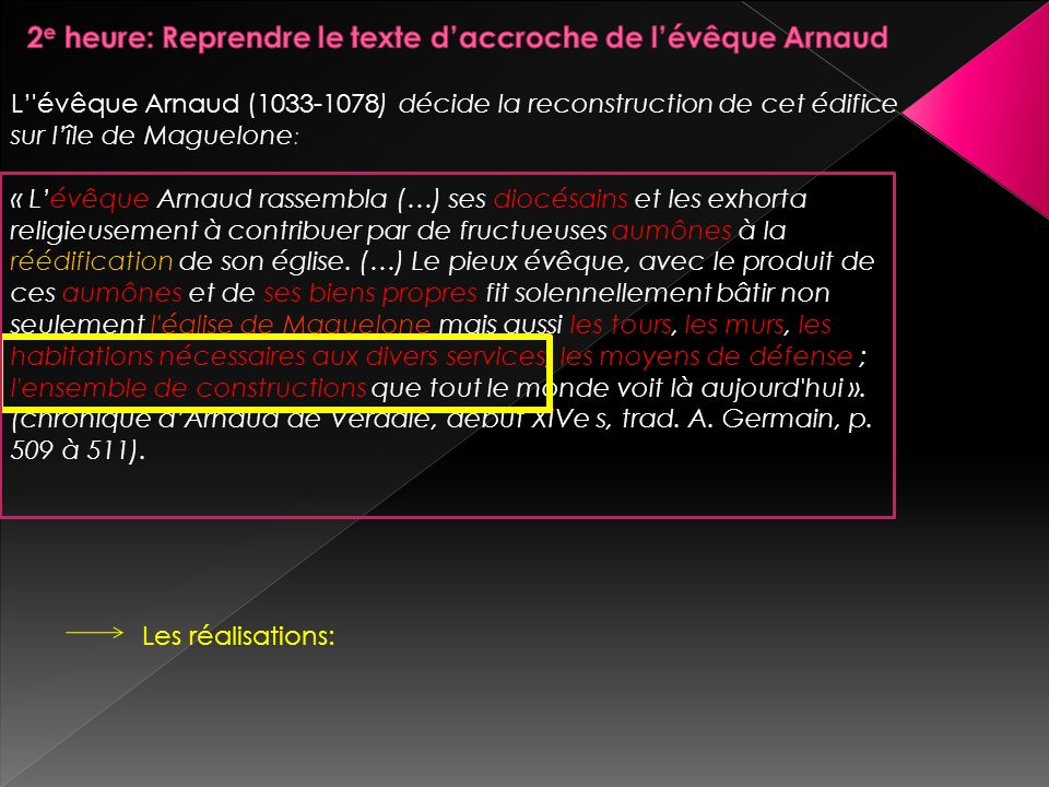 2e heure: Reprendre le texte d'accroche de l'évêque Arnaud