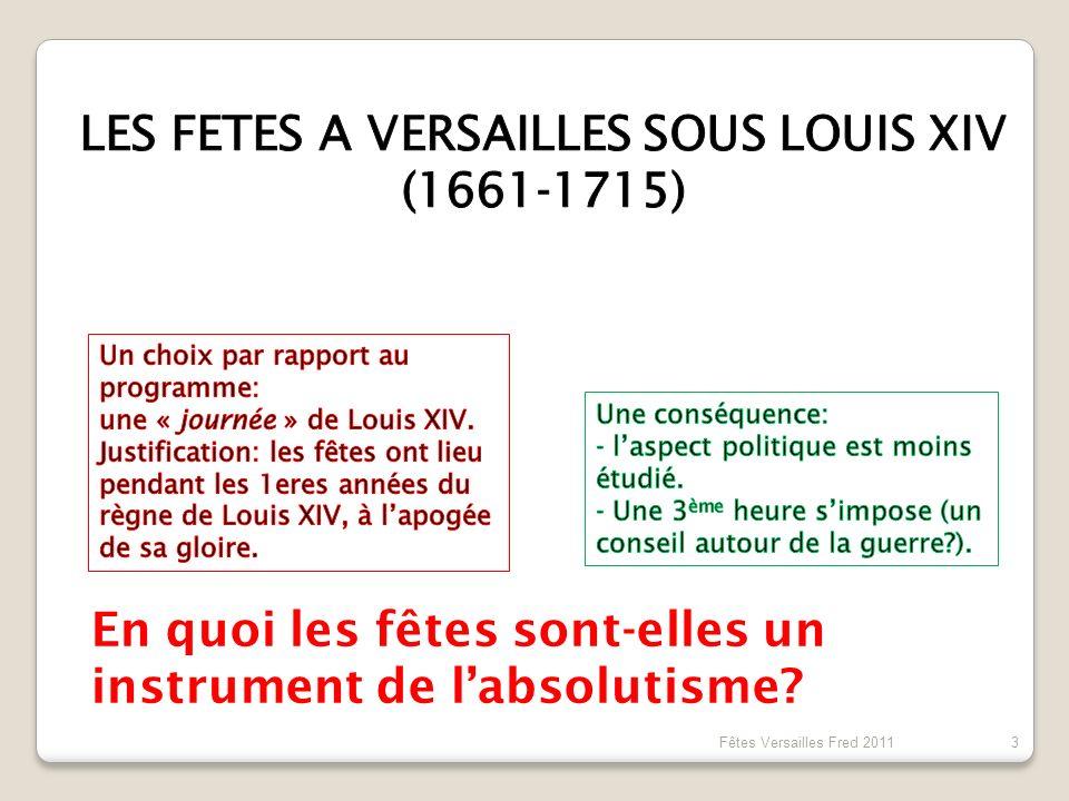 LES FETES A VERSAILLES SOUS LOUIS XIV (1661-1715)