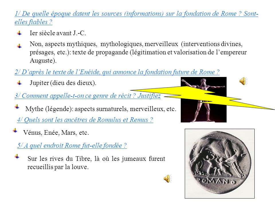5/ A quel endroit Rome fut-elle fondée