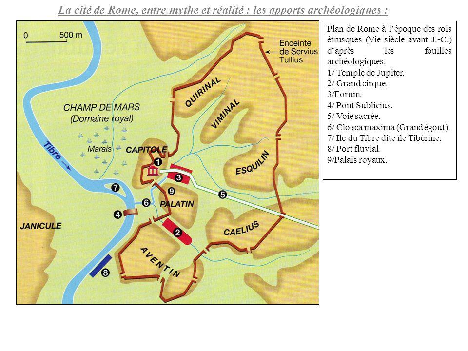 La cité de Rome, entre mythe et réalité : les apports archéologiques :