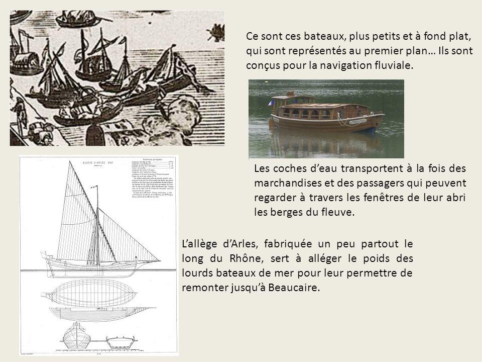 Ce sont ces bateaux, plus petits et à fond plat, qui sont représentés au premier plan… Ils sont conçus pour la navigation fluviale.