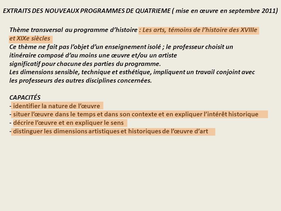 EXTRAITS DES NOUVEAUX PROGRAMMES DE QUATRIEME ( mise en œuvre en septembre 2011)