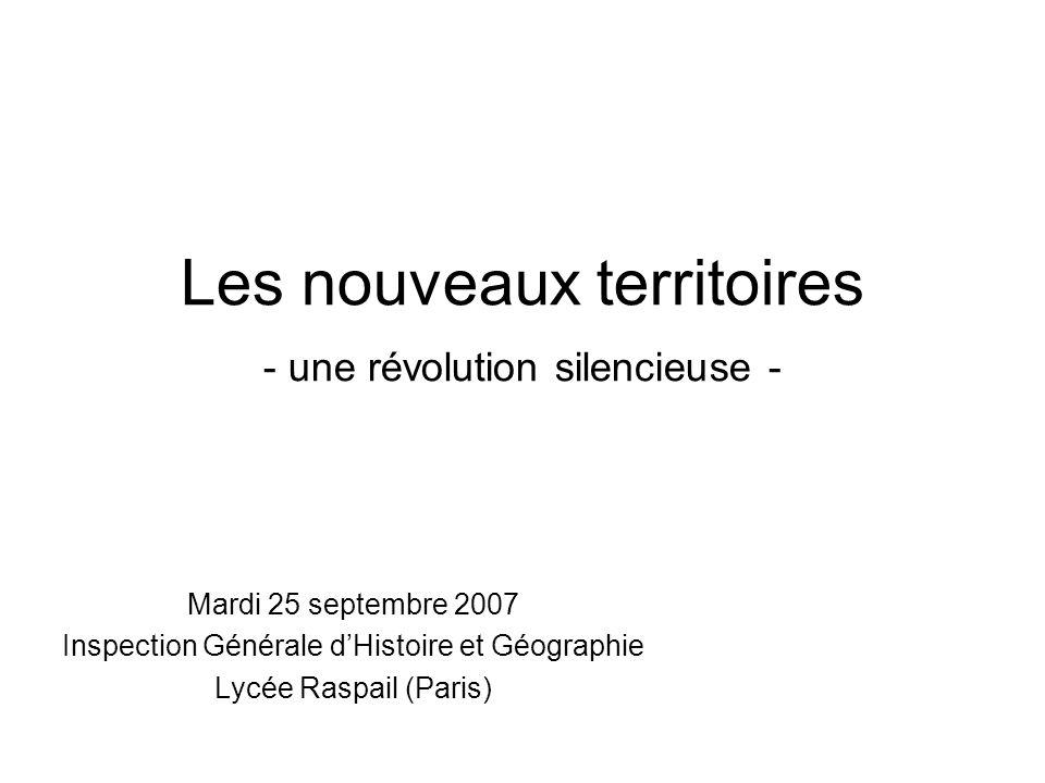 Les nouveaux territoires - une révolution silencieuse -