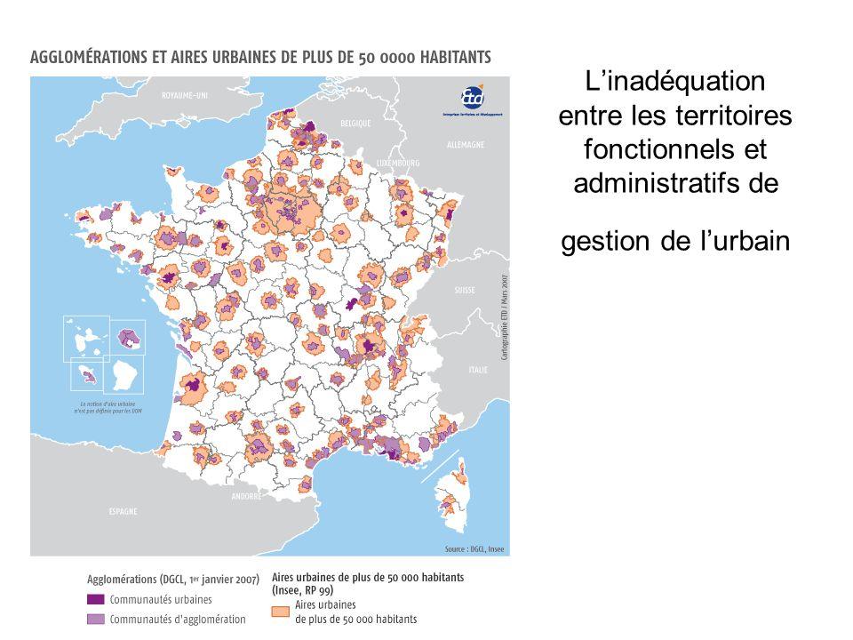 L'inadéquation entre les territoires fonctionnels et administratifs de gestion de l'urbain