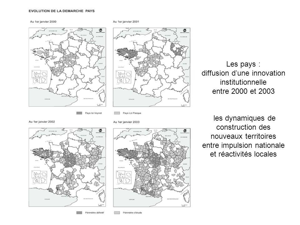 Les pays : diffusion d'une innovation institutionnelle entre 2000 et 2003 les dynamiques de construction des nouveaux territoires entre impulsion nationale et réactivités locales