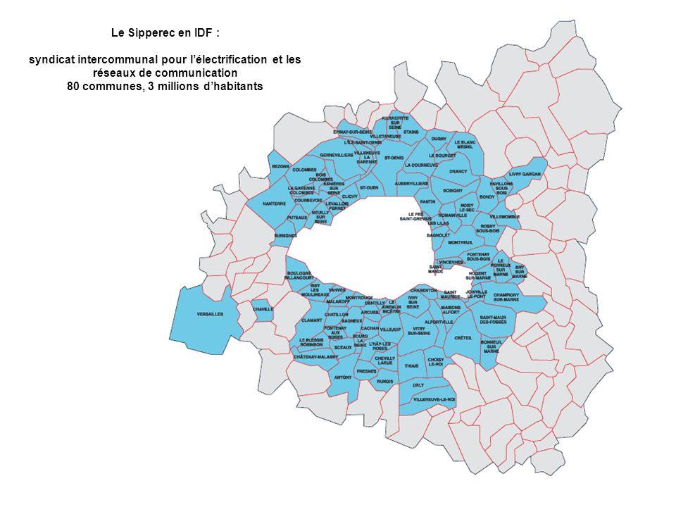 Le Sipperec en IDF : syndicat intercommunal pour l'électrification et les réseaux de communication 80 communes, 3 millions d'habitants