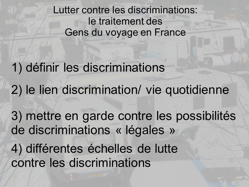 1) définir les discriminations