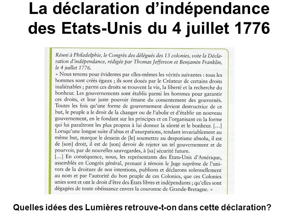 La déclaration d'indépendance des Etats-Unis du 4 juillet 1776