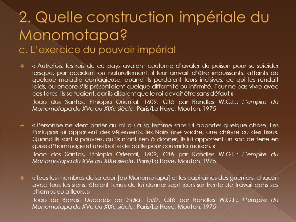 2. Quelle construction impériale du Monomotapa. c