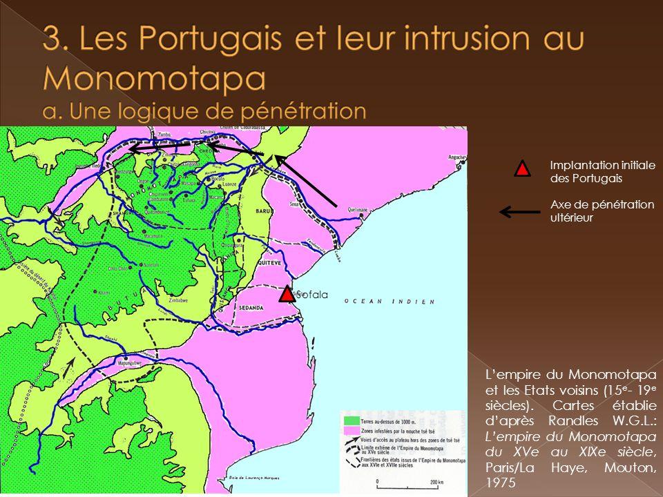 3. Les Portugais et leur intrusion au Monomotapa a