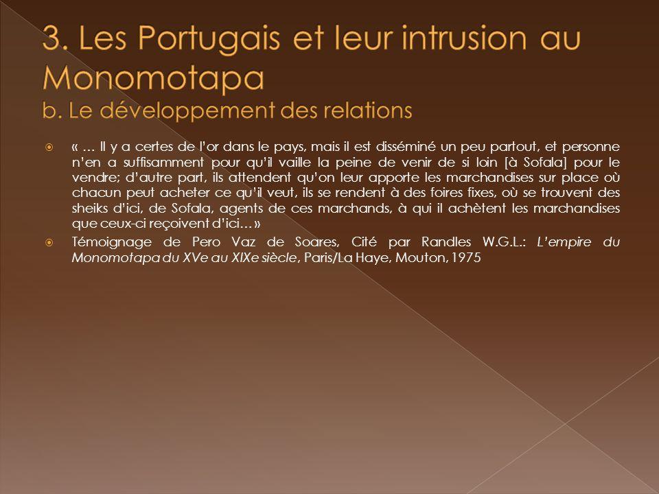 3. Les Portugais et leur intrusion au Monomotapa b
