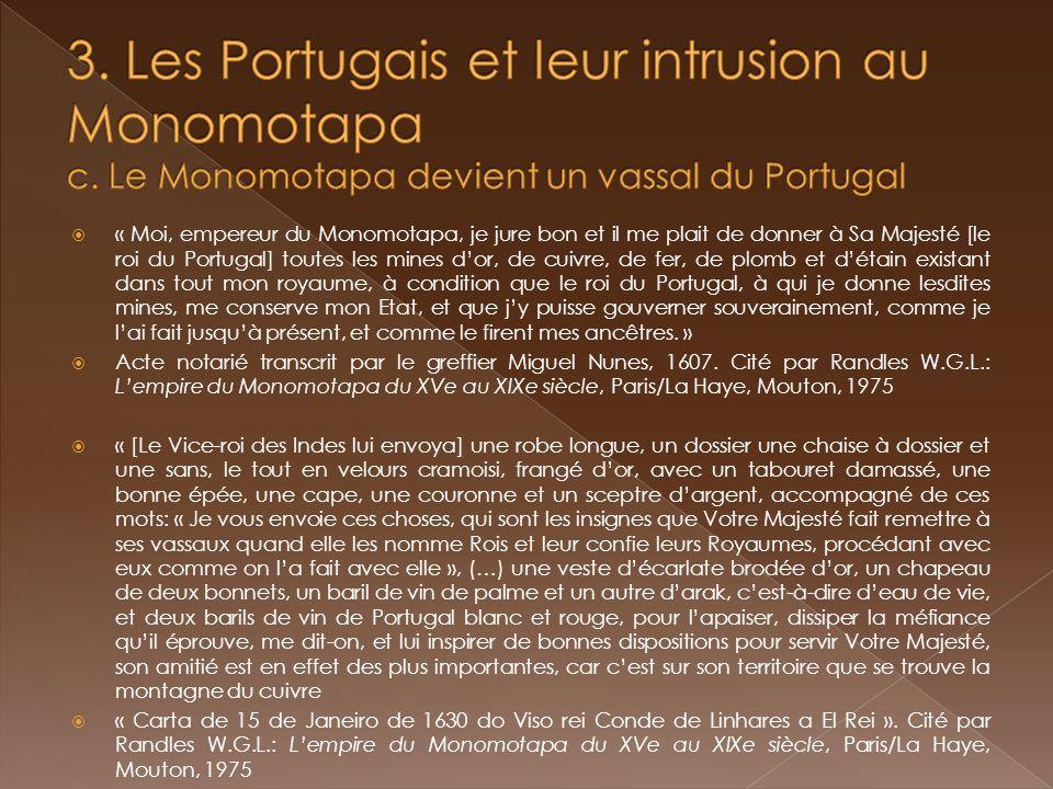 3. Les Portugais et leur intrusion au Monomotapa c