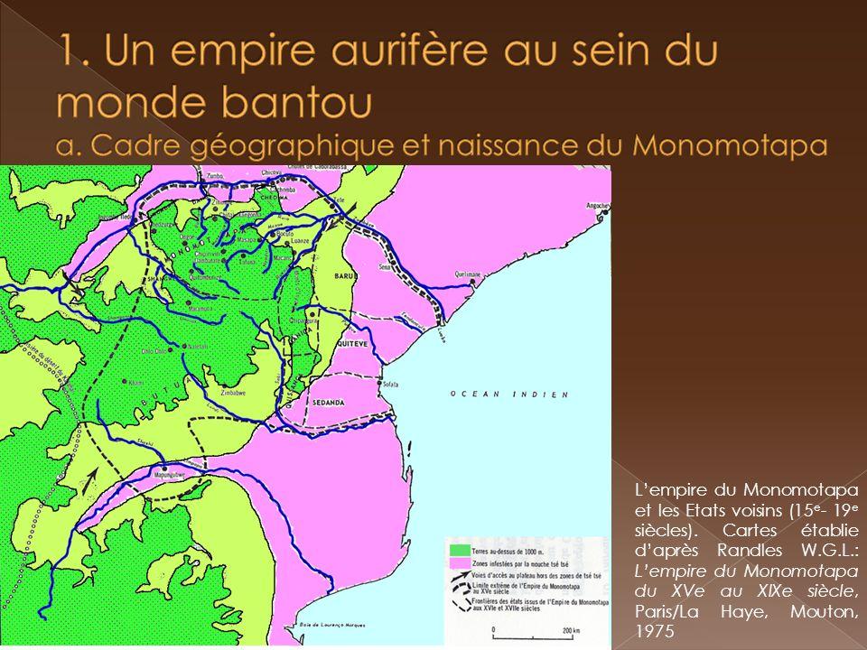 1. Un empire aurifère au sein du monde bantou a