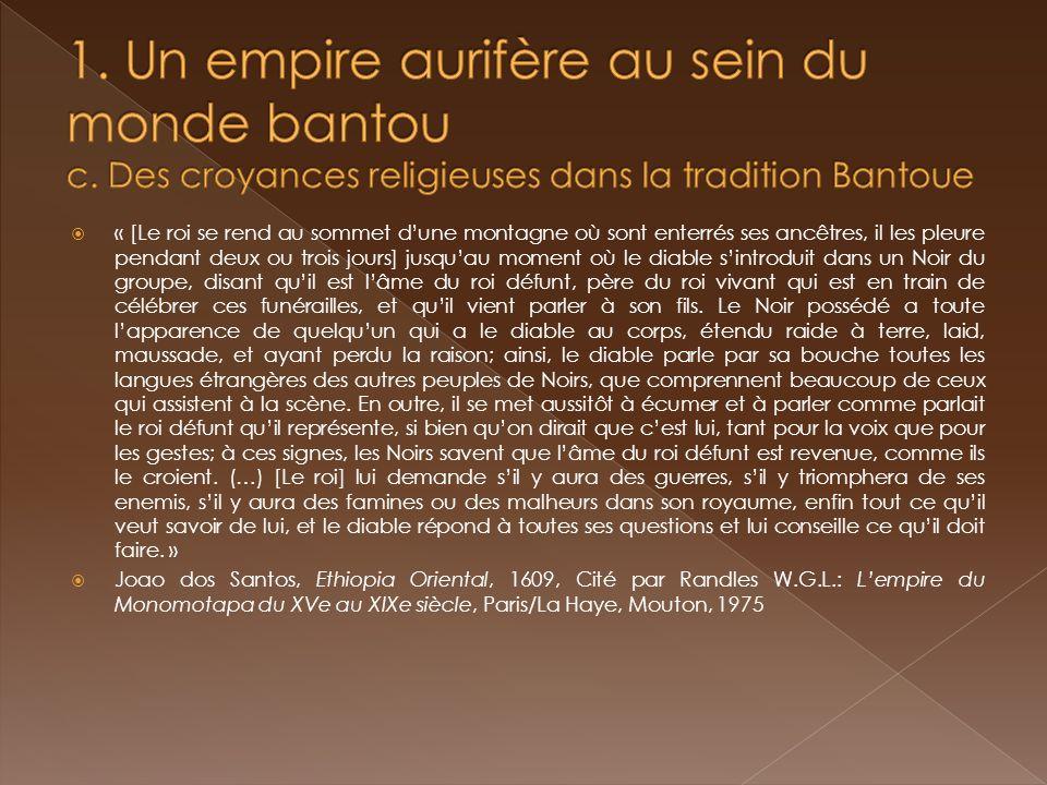 1. Un empire aurifère au sein du monde bantou c