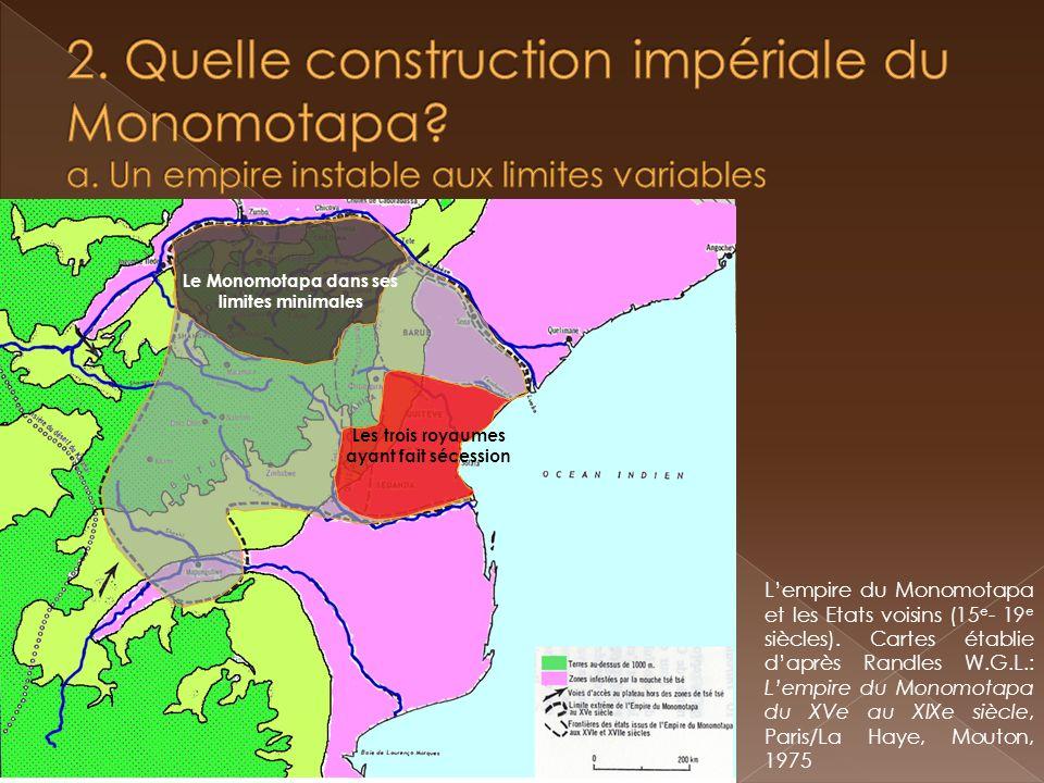 2. Quelle construction impériale du Monomotapa. a