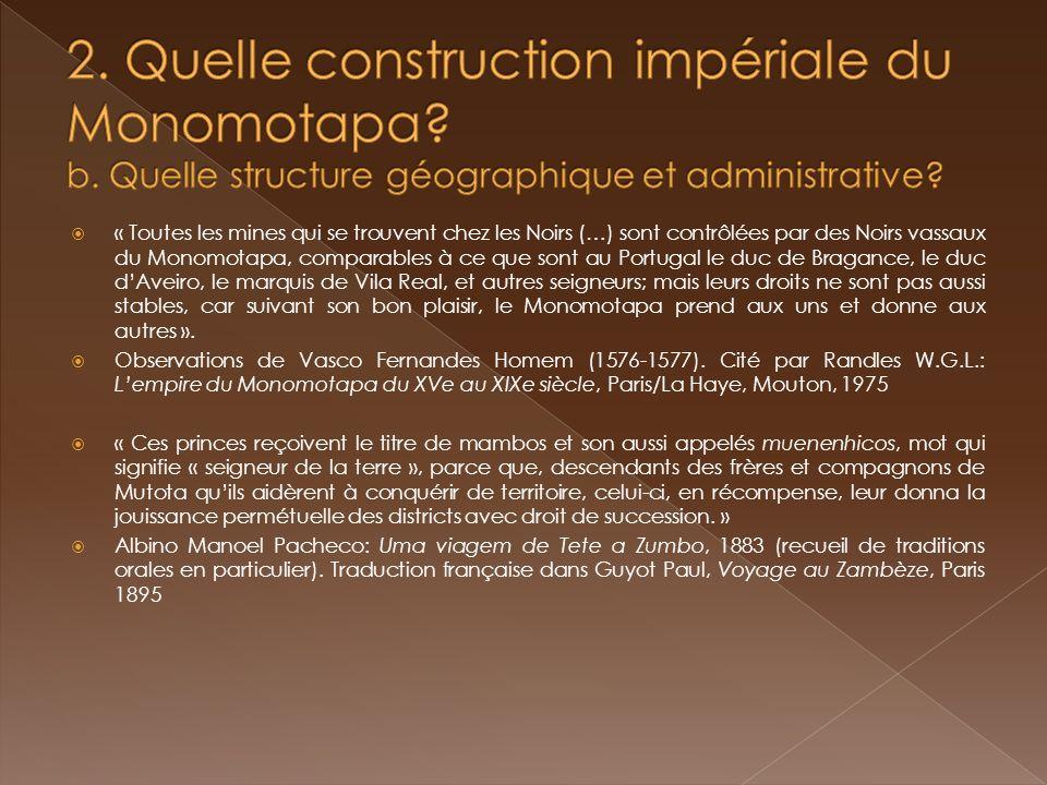 2. Quelle construction impériale du Monomotapa. b
