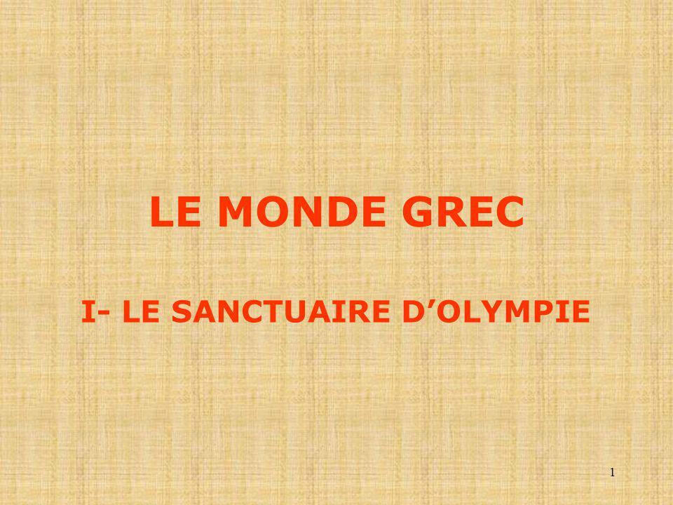 I- LE SANCTUAIRE D'OLYMPIE