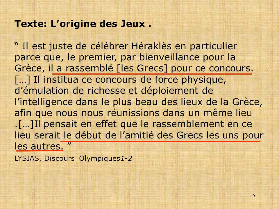 Texte: L'origine des Jeux .