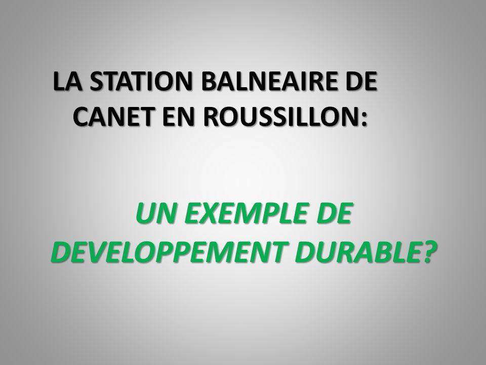 LA STATION BALNEAIRE DE CANET EN ROUSSILLON:
