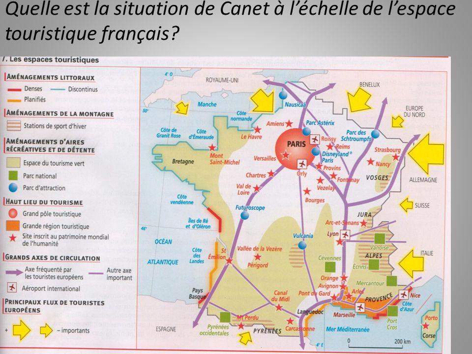 Quelle est la situation de Canet à l'échelle de l'espace touristique français