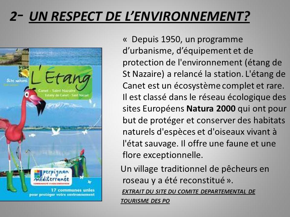 2- UN RESPECT DE L'ENVIRONNEMENT