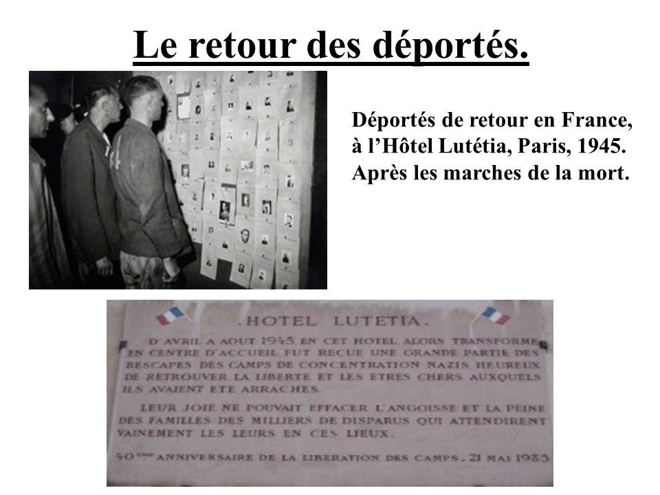 Le retour des déportés. Déportés de retour en France, à l'Hôtel Lutétia, Paris, 1945.