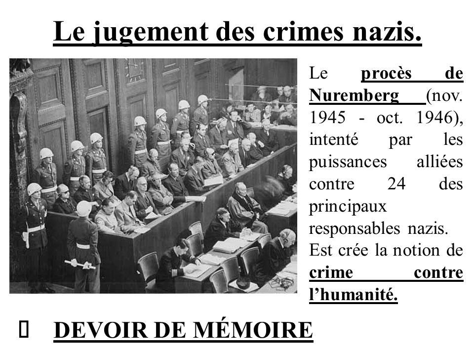 Le jugement des crimes nazis.