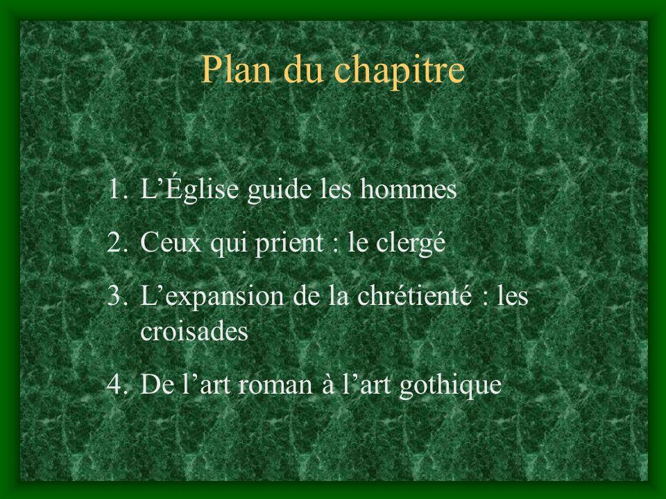 Plan du chapitre L'Église guide les hommes Ceux qui prient : le clergé
