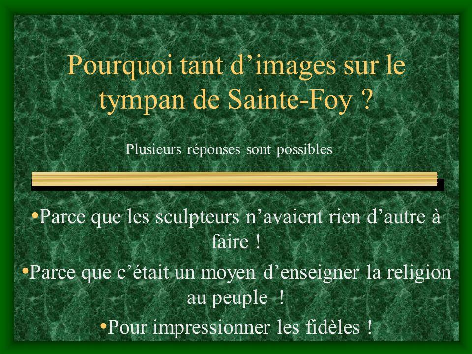 Pourquoi tant d'images sur le tympan de Sainte-Foy