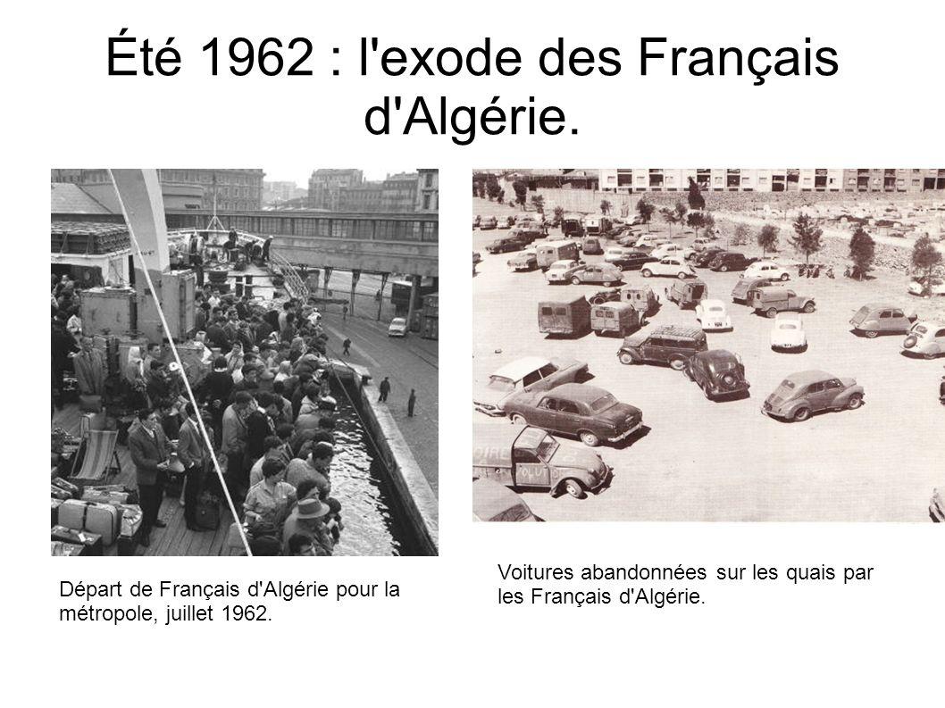 Été 1962 : l exode des Français d Algérie.