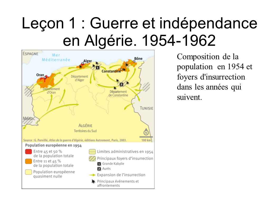 Leçon 1 : Guerre et indépendance en Algérie. 1954-1962