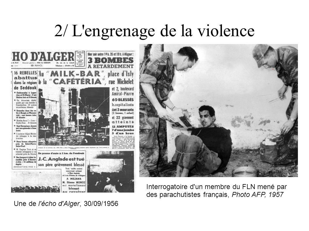 2/ L engrenage de la violence