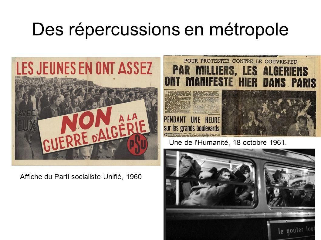 Des répercussions en métropole