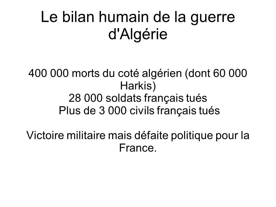 Le bilan humain de la guerre d Algérie