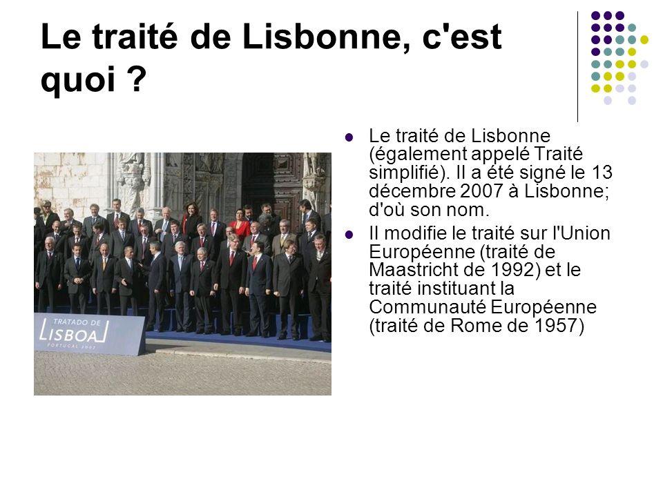 Le traité de Lisbonne, c est quoi
