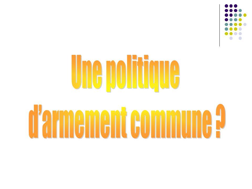 Une politique d'armement commune
