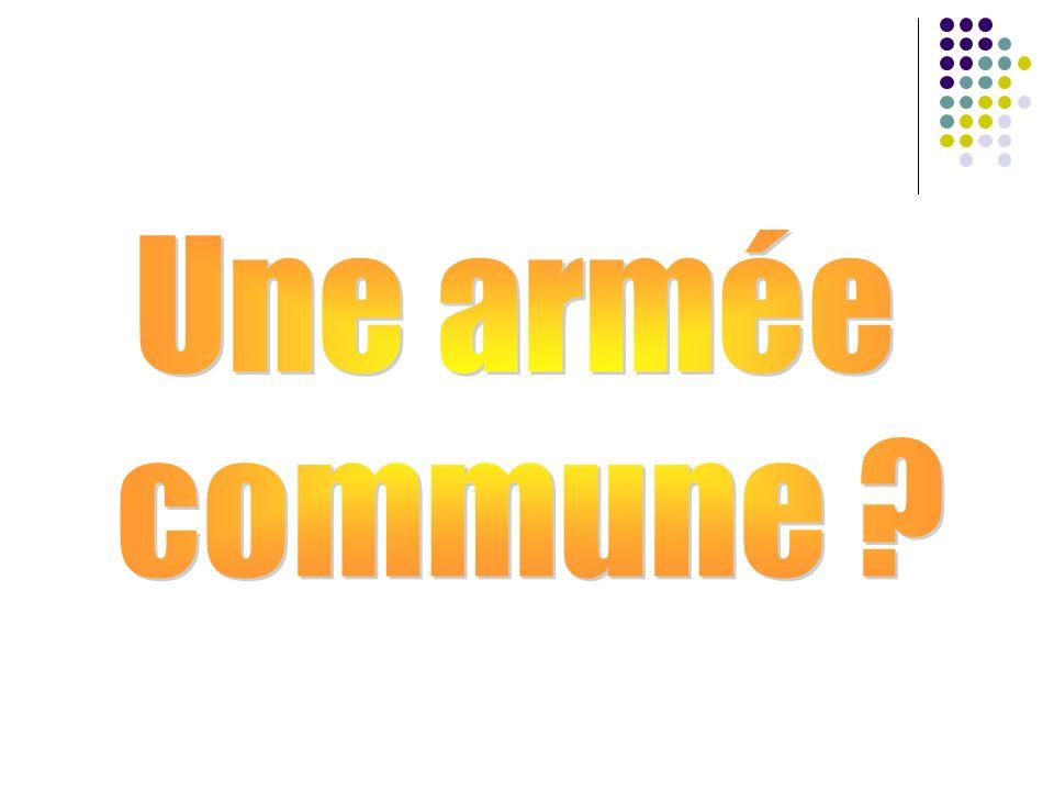 Une armée commune